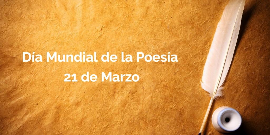 Celebramos el Día Mundial de la Poesía