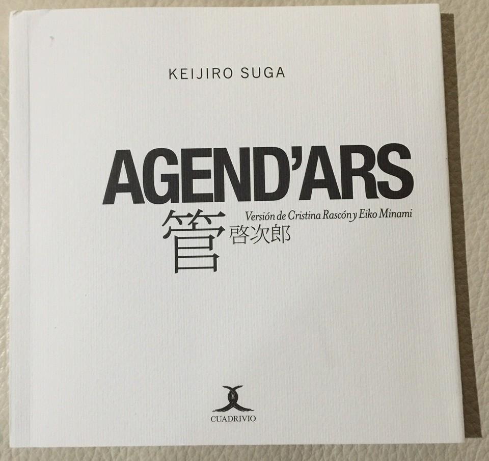 Cuadrivio Ediciones publica Agend'Ars de Keijiro Suga